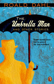 roald dahl - umbrella man