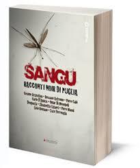 Sangu. Racconti noir di Puglia (Manni Editore)