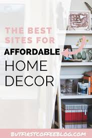 Where To Buy Home Decor Cheap Best 25 Affordable Home Decor Ideas Only On Pinterest House