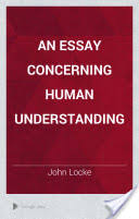The Works of John Locke vol An Essay concerning Human FEEL com an essay  concerning human    Essay Concerning Human Understanding