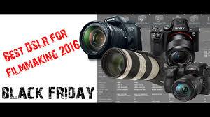 best deals on canon cameras black friday best dslr camera for filmmaking 2016 black friday youtube
