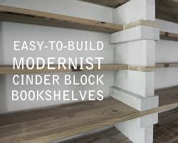 easy to build modernist cinder block bookshelves that actually