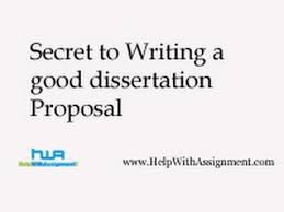 Secret to Writing a good dissertation Proposal  HepWithAssignment     YouTube Secret to Writing a good dissertation Proposal  HepWithAssignment com