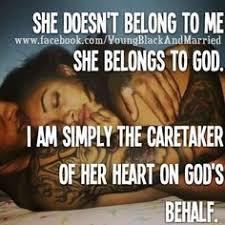 She doesn     t belong to me  she belongs to God  I     m