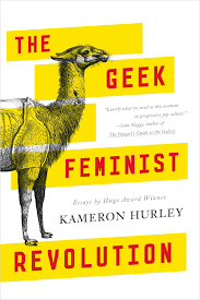 amazon com the geek feminist revolution essays 9780765386243