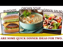 Dinners Ideas For Two 4 Quick Dinner Ideas For Two That Are Unbelievably Simple Youtube