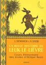 """Afficher """"La Belle histoire de Leuk le lièvre"""""""