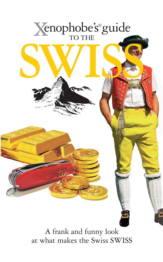 Image result for the xenophobe's guide to the swiss