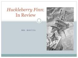 The Adventures of Huckleberry Finn by Mark Twain Ernest Hemingway     SlidePlayer