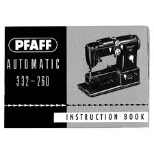 instruction manual pfaff 332 260 sewing parts online