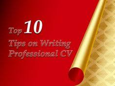 Top    tips on writing a professional cv by About Thesis Writing via slideshare Pinterest