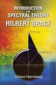 introduction to spectral theory in hilbert space dover books on