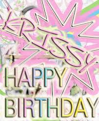 Happy Birthday Krissy! Images?q=tbn:ANd9GcT5P1e9begg8vEjoSsXXeZ5pYjIErv1ILqyL14dJywwF0chZsFte3ZOUxOyDA