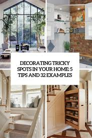 unique home decor ideas for all these tricky spots 5 tips and 32 unique home decor ideas for all these tricky spots 5 tips and 32 examples