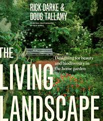 Home Design Books The Living Landscape Designing For Beauty And Biodiversity In The