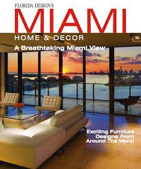 home decor magazines unique ideas for home decor decorbest miami home decor cover ken hayden photography home design magazine