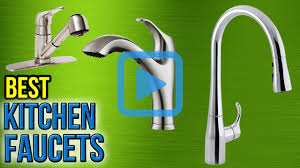 Kitchen Faucets Best by Top 8 Kitchen Faucets Of 2017 Video Review