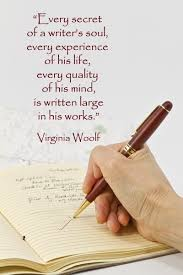 The creative writer uses his life as well as being its victim  he can control