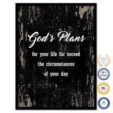 Bible Verses For The Home Decor God U0027s Plans For Your Life Far Exceed The Circumstances Of Your Day
