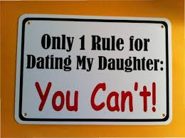 Only   Rule For Dating My Daughter You Can     t Sign    quot  x