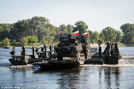 German  American and Polish troops took part in unprecedented manouevres in Poland last month  Daily Mail