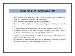 Executive Assistant Job Resume by Office Assistant Job Description Qualifications Responsibilities