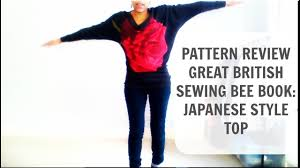 great british sewing bee book japanese style top pattern review