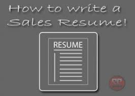 Sales Resume  How to Write a Sales Resume