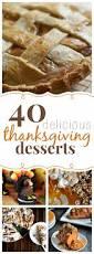 dessert recipes for thanksgiving dinner 40 thanksgiving dessert recipes thanksgiving