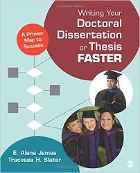 Writing Your Doctoral Dissertation or Thesis Faster  A Proven Map