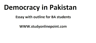 Democracy in Pakistan  Essay with Outlines    Online Study Point     Online Study Point