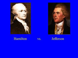 Hamilton vs  Jefferson   Alexander Hamilton    All communities divide themselves into the few SlidePlayer