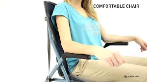 Comfortable Chair by Quechua Comfortable Chair Youtube