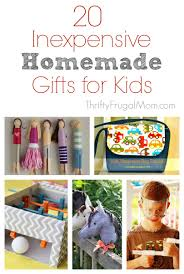 20 inexpensive homemade gifts for kids
