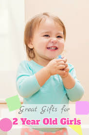 do you know the best gifts for a 2 year old toys