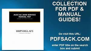 audi a6 2008 service manual pdf video dailymotion