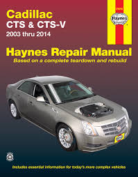 cadillac cts and cts v 03 14 haynes repair manual usa haynes