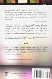 the liturgy explained new edition james w farwell