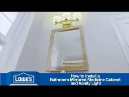 Bathroom Cabinet With Mirror And Light by How To Install A Bathroom Vanity Mirror U0026 Light Youtube