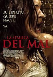 La semilla del mal (2009) [Latino]