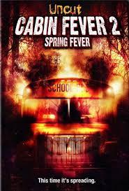 Cabin Fever 2 (2010)
