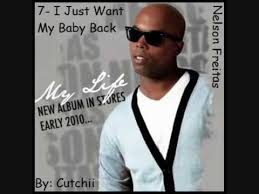 I Just Want My Baby Back (Nelson Freitas)