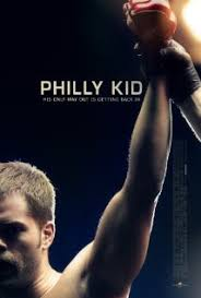 The Philly Kid (2012) [Vose]