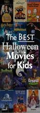 movies for thanksgiving the best halloween movies for kids posts pinterest halloween
