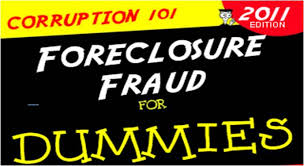 FORECLOSURE FOR DUMMIES