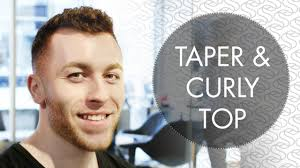 Trimmed Hairstyles For Men by Taper Cut With Curly Top Men U0027s Hairstyle Youtube