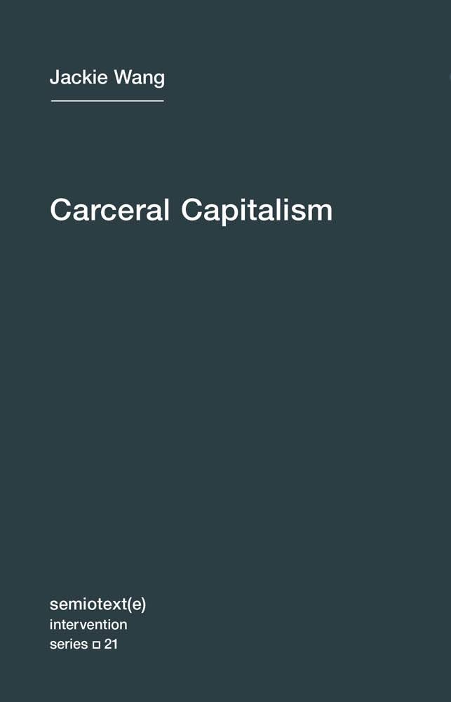 Image result for wang carceral capitalism