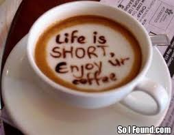 enjoy your coffee life