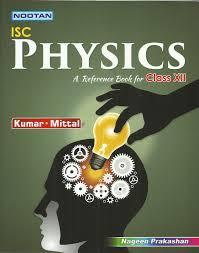 nootan physics isc nageen prakashan class xii u2013 kolkata u0027s