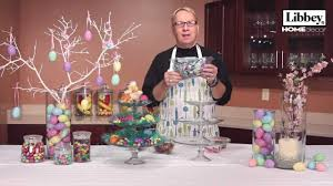 Easter Decorations For Home Easter Home Decor Ideas Libbey Glass Youtube